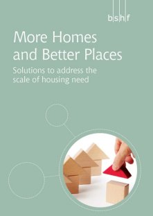 More Homes and Better Places