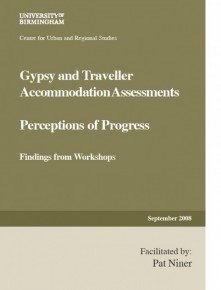 Gypsy and Traveller Accommodation Assessments: Perceptions of Progress
