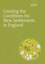 Creating the Conditions for New Settlements in England